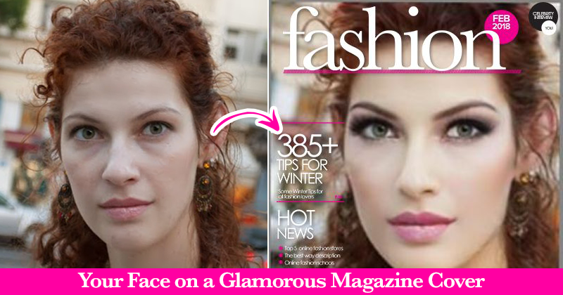 Your Face on a Glamorous Magazine Cover In Seconds!