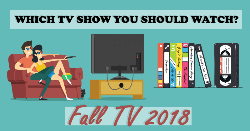Which TV Show You Should Watch?