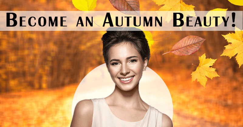 Discover Your Autumn Look!