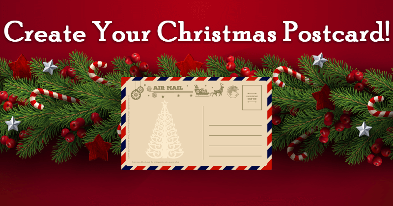 Create Your Christmas Postcard!