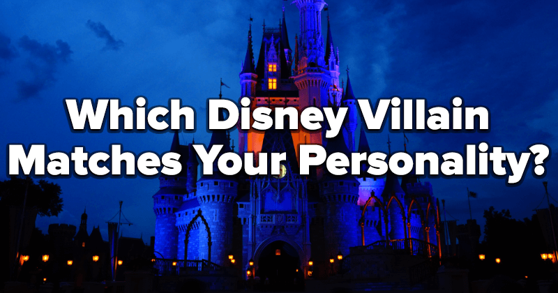 Which Disney Villain Matches Your Personality?