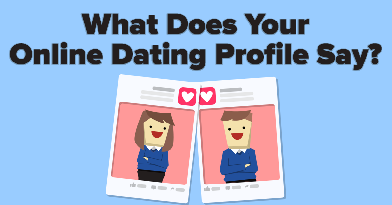 what to say on your profile on a dating site