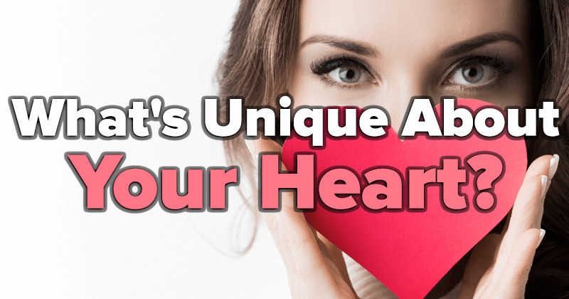 What's Unique About Your Heart?
