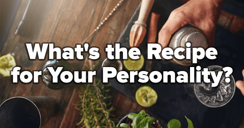 What's the Recipe for Your Personality?