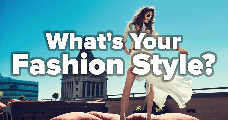 What's Your Fashion Style?